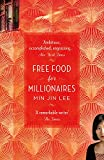 Free Food for Millionaires 画像