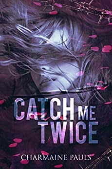 Catch Me Twice by [Pauls, Charmaine]
