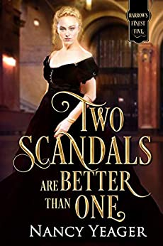 Two Scandals Are Better Than One: Harrow's Finest Five Series by [Yeager, Nancy]