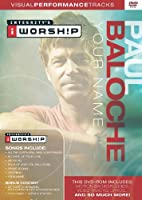 Paul Baloche Your Name Visual Performance Tracks