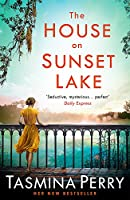 The House on Sunset Lake: A breathtaking novel of secrets, mystery and love