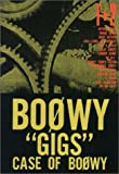 "BOOWY""gigs""case of BOOWY (1+2)"