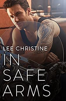 In Safe Arms (Grace & Poole Book 2) by [Christine, Lee]
