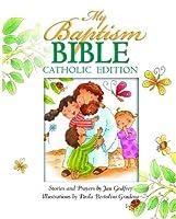 My Baptism Bible Cath Ed