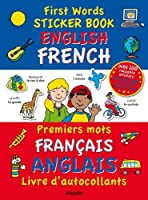 First Words: English / French (First Words Sticker Books)