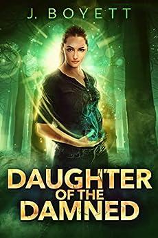 Daughter of the Damned by [Boyett, J.]