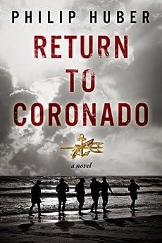 Return to Coronado by [Huber, Philip]