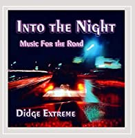 Into the Night-Music for the Road