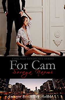 For Cam: Mafia Romance (Chicago Syndicate Book 4) by [Naomi, Soraya]