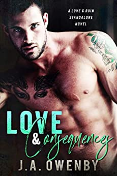 Love & Consequences: A Love & Ruin Standalone Novel by [Owenby, J.A.]