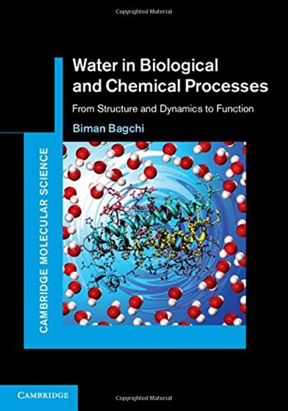 ギャラリー好意タイプライターWater in Biological and Chemical Processes: From Structure and Dynamics to Function (Cambridge Molecular Science)