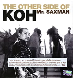 The Other Side of KOH-Mr.Saxman [Import]