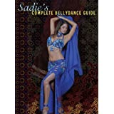 Sadie's Complete Bellydance Guide [DVD] [Import]