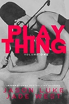 Plaything: Volume One by [West, Jade, Luke, Jason]