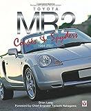 洋書「トヨタ MR2 Coupe & Spyders」 AW10, SW20, MR-S