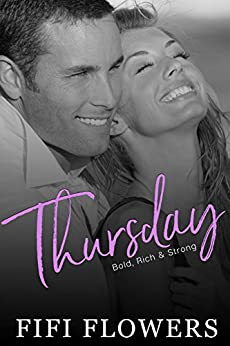 THURSDAY: Bold, Rich & Strong (Hookup Café) by [Flowers, Fifi]