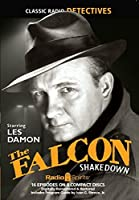 The Falcon Shakedown (Old Time Radio) (Classic Radio Detectives) [並行輸入品]