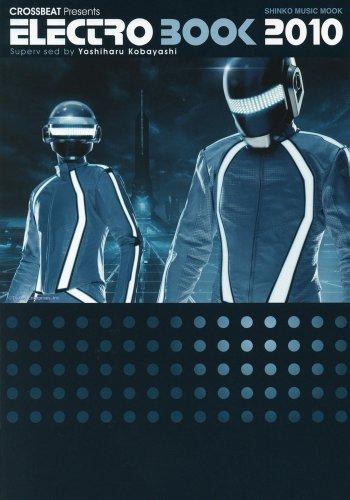 CROSSBEAT Presents エレクトロ・ブック2010 (シンコー・ミュージックMOOK)の詳細を見る