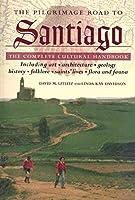The Pilgrimage Road to Santiago: The Complete Cultural Handbook by David M. Gitlitz Linda Kay Davidson(2000-07)
