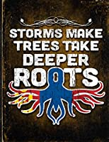 Storms Make Trees Take Deeper Roots: Mongolia Flag Customized Personalized Gift for Mongolian Coworker Friend  Planner Daily Weekly Monthly Undated Calendar Organizer Journal