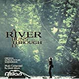 A River Runs Through It: Original Motion Picture Soundtrack
