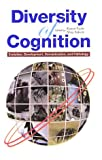 Diversity of Cognition―Evolution,Development,Domestication,and Pathology