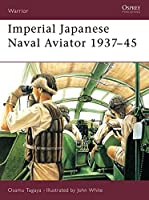 Imperial Japanese Naval Aviator 1937-45 (Warrior)