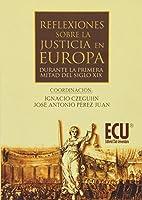 Reflexiones sobre la justicia en Europa durante la 1ª mitad del siglo XIX