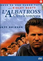 L'Albatross - Oltre La Tempesta [Italian Edition]