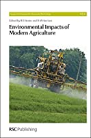 Environmental Impacts of Modern Agriculture (Issues in Environmental Science and Technology)