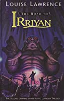 The Road to Irriyan (Llandor trilogy)