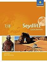 Seydlitz Geographie 7 / 8. Schuelerband. Gymnasien. Baden-Wuerttemberg: Ausgabe 2016