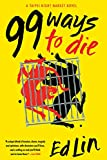99 Ways to Die (A Taipei Night Market Novel)