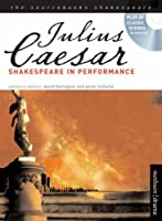 """Julius Caesar"": Shakespeare in Performance (Sourcebooks Shakespeare)"