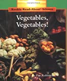 Vegetables, Vegetables! (Rookie Read-About Science)