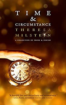 Time & Circumstance by [Milstein, Theresa]