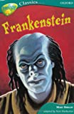 Oxford Reading Tree: Stage 16A: TreeTops Classics: Frankenstein (Treetops Fiction)