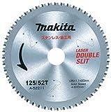 マキタ チップソー ステンレス兼用金工刃 125-52T A-52211