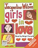 Girls in Love: Complete & Unabridged (Radio Collection)