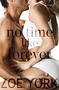 No Time Like Forever: A Small Town Romance (Wardham Book 6) by [York, Zoe]