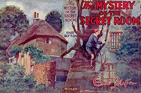 The Mystery of the Secret Room (Five Find-Outers #3) (English Edition)