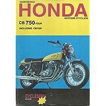 Servicing Honda Motor Cycles: CB750-K1, K2, K3, K4