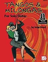 Tangos & Milongas for Solo Guitar: Includes Online Audio