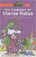 Bibliotheque De Ratus: Les Parapluies De Mamie Ratus
