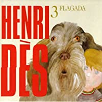 Flagada : Henri D?S / Vol.3
