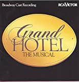 Grand Hotel: The Musical - Broadway Cast Recording