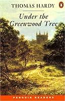 *UNDER THE GREENWOOD TREE          PGRN2 (Penguin Reading Lab, Level 2)