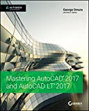 Mastering AutoCAD 2017 and AutoCAD LT 2017 (English Edition)