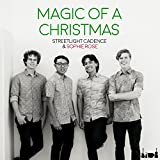 Magic of a Christmas (feat. Sophie Rose)