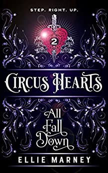Circus Hearts: All Fall Down by [Marney, Ellie]